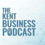 Kent Business Podcast